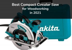 Best Corded Circular Saw in 2021