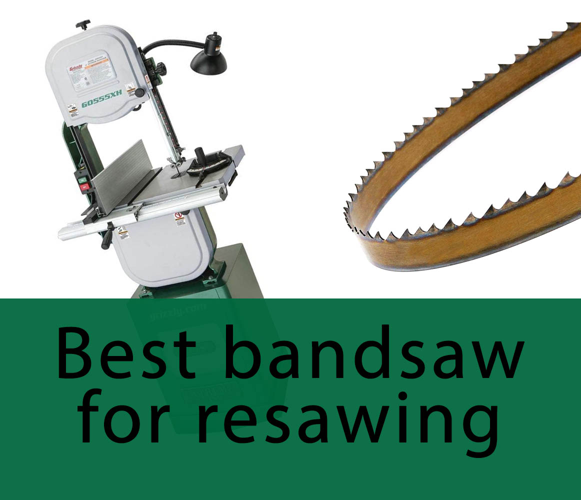 Choosing the best bandsaw for resawing in 2021