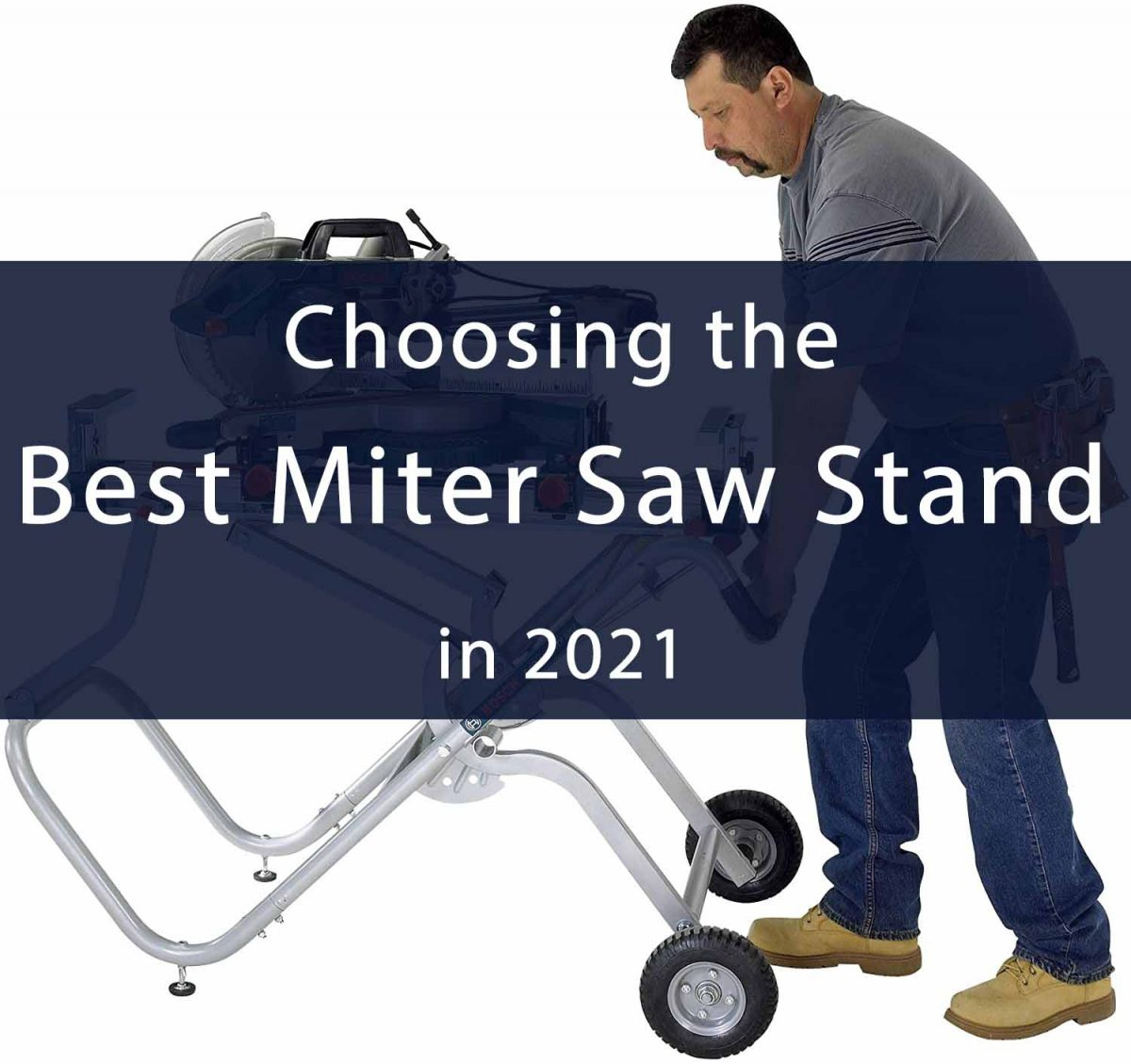 Best Miter Saw Stand Reviews: Portable, With Wheels, Rolling