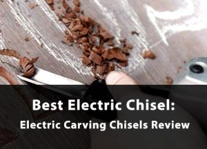 best electric chisel