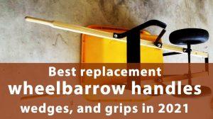 replacement wheelbarrow handles