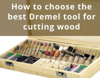 how to choose best dremel tool for cutting wood